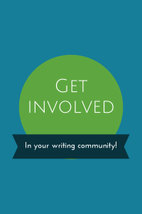 Get involved in your writing community!