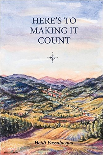 Here's to Making it Count by Heidi Passalacqua