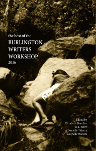 Best of the Burlington Writers Workshop 2016 anthology