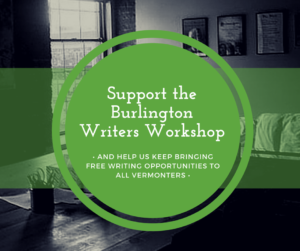 Support the Burlington Writers Workshop